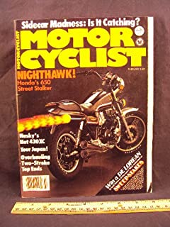 1982 82 Febuary MOTORCYCLIST Magazine (Features: Test on Honda 650 Nighthawk, Husqvarna 430XC, & Impressions: Yamaha XZ550 Vision, Yamaha XJ650 Turbo, & Laverda 1200)