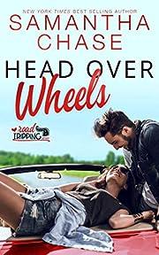 Head Over Wheels: A RoadTripping Short Story