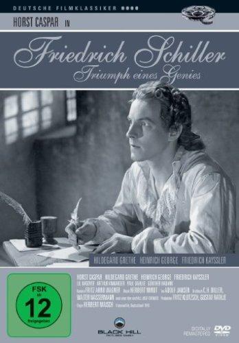 Friedrich Schiller - Triumph eines Genies