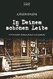 Jürgen Ehlers: In Deinem schönen Leibe