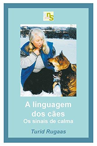 A linguagem dos cães: os sinais de calma