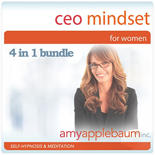 CEO Mindset for Women - Self-Hypnosis and Meditation 4 in 1 Bundle cover art