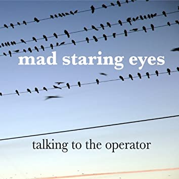 Talking to the Operator