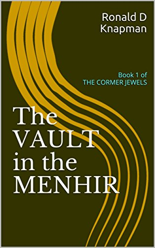 The Vault in the Menhir (English Edition) eBook: Knapman, Ronald D ...