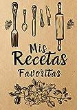 Mis Recetas Favoritas: Libro De Recetas en blanco para crear tus propios platos y cuadernos receta - Libro de recetas Mis platos - Libro de recetas mis platos cuadernos receta