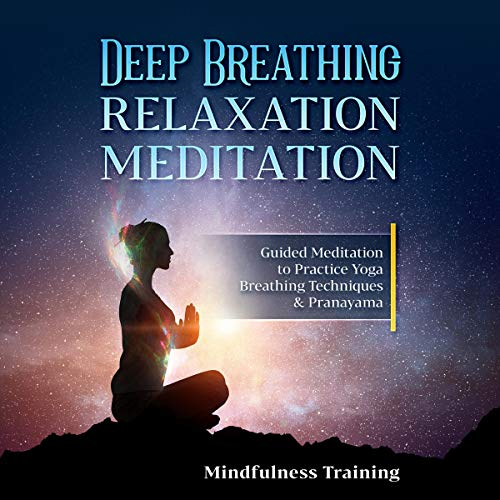 Deep Breathing Relaxation Meditation audiobook cover art