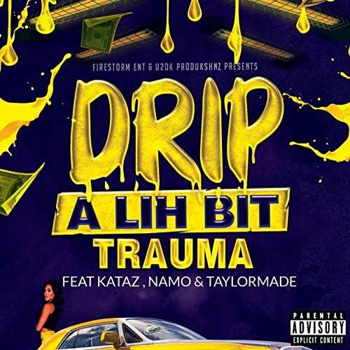 Trauma feat. Kataz, Namo & DCMG Taylormade