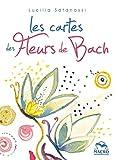 Les cartes des fleurs de bach - coffret de 38 cartes illustrees, une pour chaque fleur: Coffret de 38 cartes illustrées, une pour chaque fleur