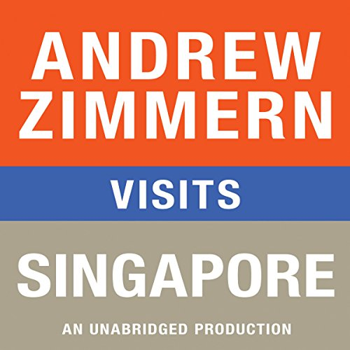 Andrew Zimmern Visits Singapore audiobook cover art