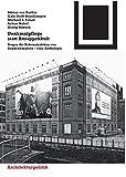 Denkmalpflege statt Attrappenkult (Bauwelt Fundamente) (German Edition)