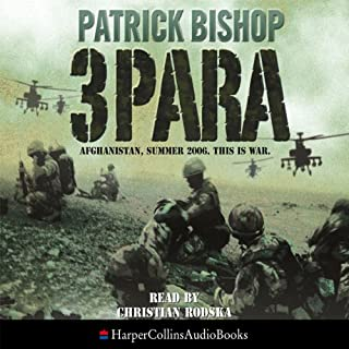3 Para                   By:                                                                                                                                 Patrick Bishop                               Narrated by:                                                                                                                                 Christian Rodska                      Length: 5 hrs and 50 mins     79 ratings     Overall 4.5