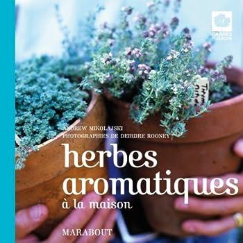 Paperback herbes aromatiques à la maison [French] Book