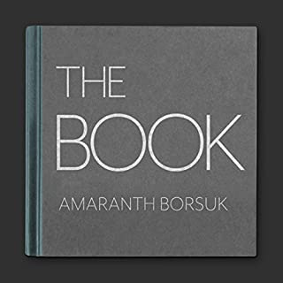 The Book     MIT Press Essential Knowledge Series              By:                                                                                                                                 Amaranth Borsuk                               Narrated by:                                                                                                                                 Sarah Mollo-Christensen                      Length: 5 hrs and 55 mins     2 ratings     Overall 5.0