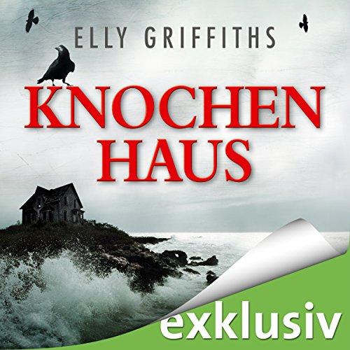 Knochenhaus (Ein Fall für Dr. Ruth Galloway 2) Titelbild