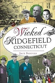Wicked Ridgefield, Connecticut