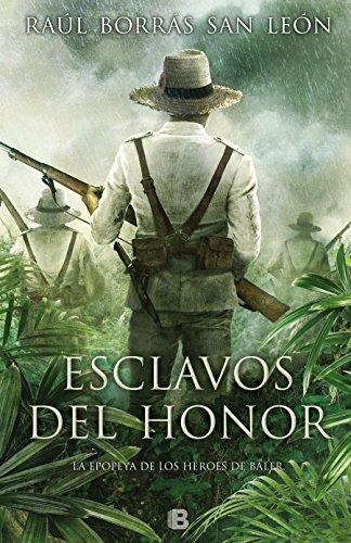 Esclavos del honor (Histórica)