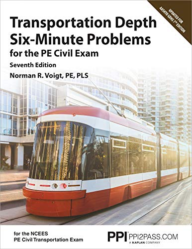 Compare Textbook Prices for PPI Transportation Depth Six-Minute Problems for the PE Civil Exam,  Paperback –– Contains 91 Practice Problems for the PE Civil Exam Seventh Edition ISBN 9781591266211 by Voigt PE  PLS, Norman R.