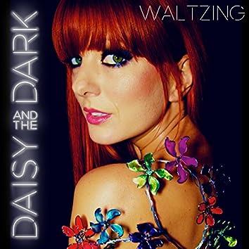 Waltzing