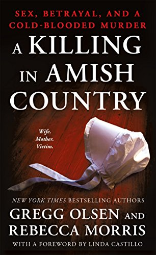 A Killing in Amish Country: Sex,...
