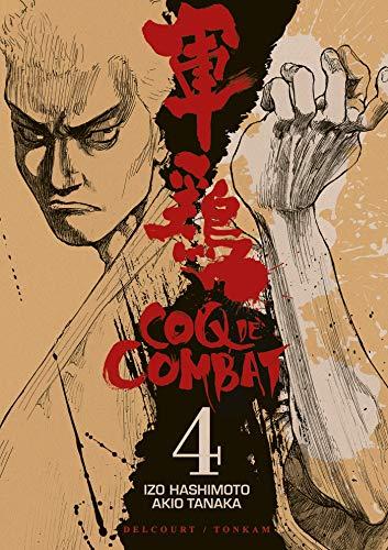 Coq de combat T04