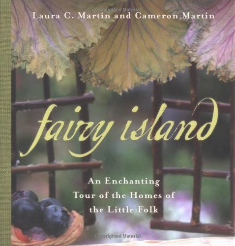 Fairy Island: A Field Diary: An Enchanted Tour of the Homes of the Little Folk