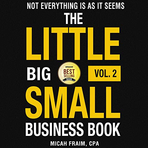 The Little Big Small Business Book, Vol. 2: Not Everything Is as It Seems audiobook cover art