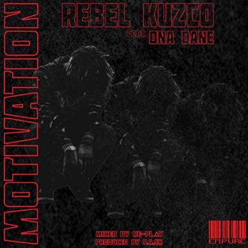 Rebel Kuzco feat. DNA Dane