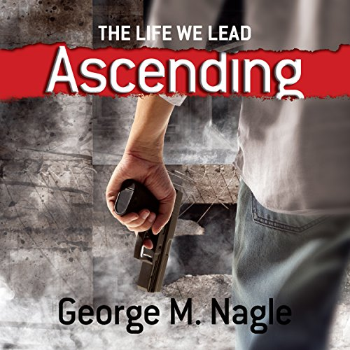 The Life We Lead: Ascending cover art