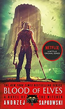 Blood of Elves  The Witcher Book 3 / The Witcher Saga Novels Book 1