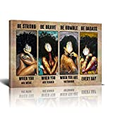 MOLYCHO African American Wall Art Be Strong Brave Black Queen Framed Paintings Poster Canvas Quote Wall Art For Living Room Ready To Hang Home Decor Bedroom Bathroom Office 12x18 Inch Funny Gifts