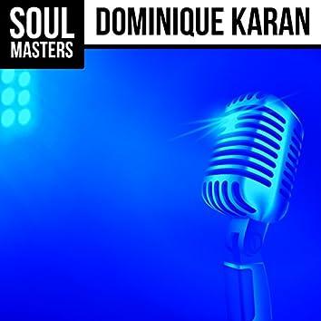 Soul Masters: Dominique Karan