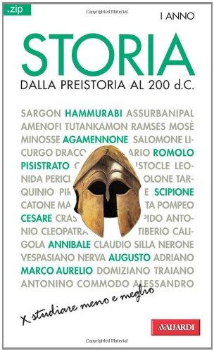 Storia. Dalla preistoria al 200 d. C. (Vol. 1)