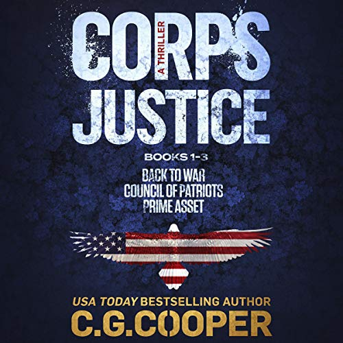 The Corps Justice Series: Books 1-3 cover art