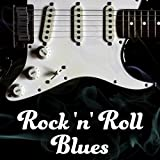 Rock 'n' Roll Blues (Histoire de ma jeunesse - Musique instrumentale, L'énergie électrique de la guitare, Bien-être & Relax)