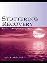 Stuttering Recovery: Personal and Empirical Perspectives (English Edition)