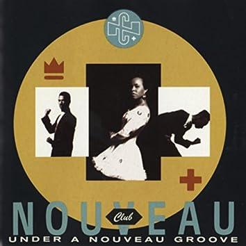Under a Nouveau Groove