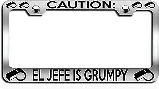 Makoroni - Caution EL JEFE is Grumpy Coach Ch Steel License Plate Frame, License Tag Holder