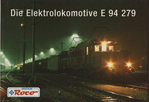 Die Elektrolokomotive E 94 279 Roco Edition 1994