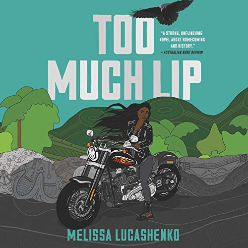 Too Much Lip Audiobook By Melissa Lucashenko cover art