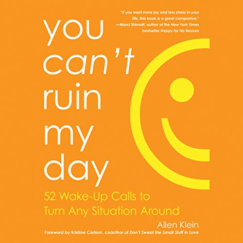 You Can't Ruin My Day audiobook cover art