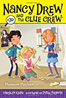Museum Mayhem (Nancy Drew and the Clue Crew)