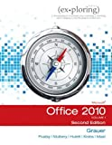 Exploring Microsoft Office 2010, Volume 1 (2nd Edition)