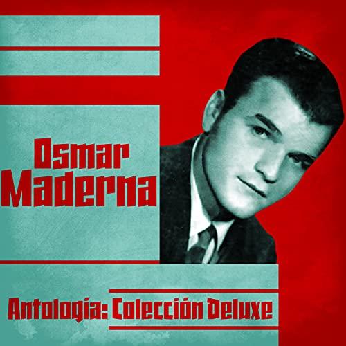 Antología: Colección Deluxe (Remastered)
