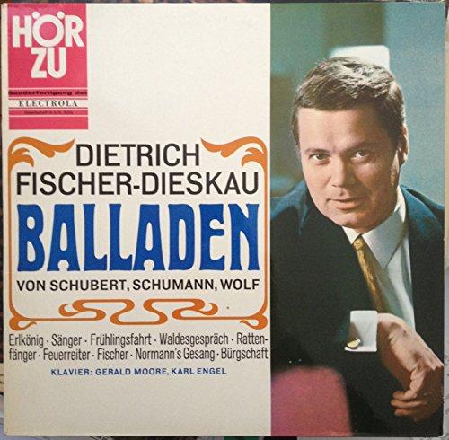 DIETRICH FISCHER-DIESKAU - BALLADEN Von Schubert, Schumann, Wolf (VINYLE, SHZE 219, HÖRZU)