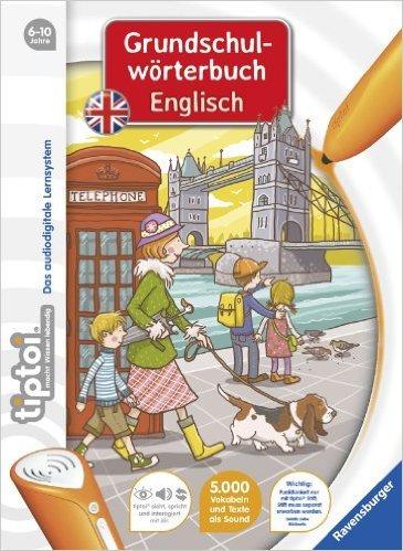 tiptoi® Lernen: tiptoi® Grundschulwörterbuch Englisch ( 1. September 2013 )