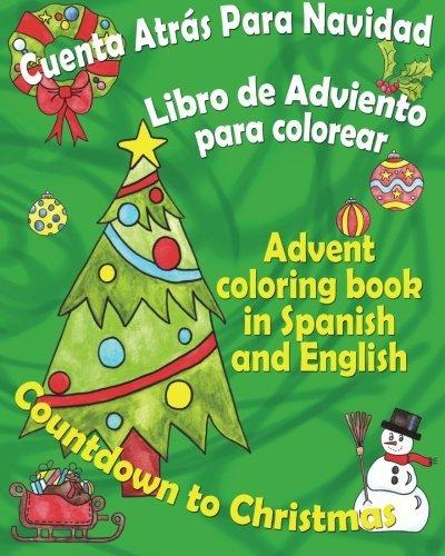 Cuenta atr??s para Navidad, libro de Adviento para colorear: Countdown to Christmas, Advent coloring book in...