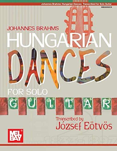 Johannes Brahms Hungarian Dances for Solo Guitar