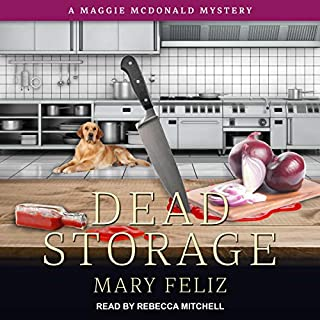 Dead Storage     Maggie McDonald Mystery Series, Book 3              By:                                                                                                                                 Mary Feliz                               Narrated by:                                                                                                                                 Rebecca Mitchell                      Length: 8 hrs and 7 mins     10 ratings     Overall 4.2
