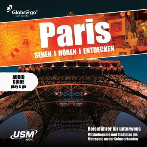 Paris sehen, hören, entdecken audiobook cover art