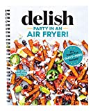 Party in an Air Fryer: 75+ Air Fryer Recipes from the Editors at Delish